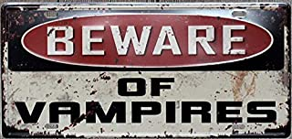 +Urbano Beware of Vampires Sign Car License Plate Style - Vintage Look for Home, Pub, Restaurant, Bar 6 x 12 Inches Size