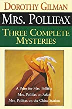 Mrs. Pollifax: Three Complete Mysteries -- A Palm for Mrs. Pollifax, Mrs. Pollifax on Safari, and Mrs. Pollifax on the Chi...