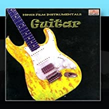 Hindi Film Instrumentals: Guitar by Sunil Ganguly & Narendra Salaskar