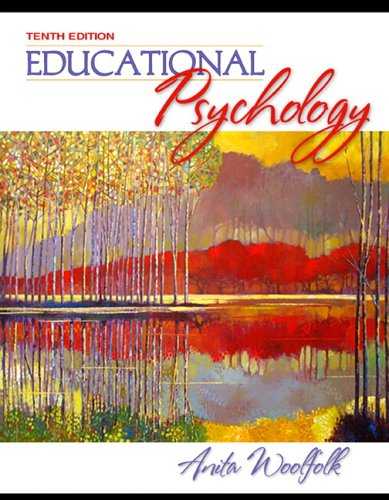 Educational Psychology (with MyLabSchool) (10th Edition) (MyLabSchool Series)