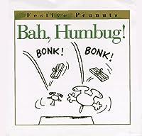 Bah, Humbug! (Festive Peanuts)
