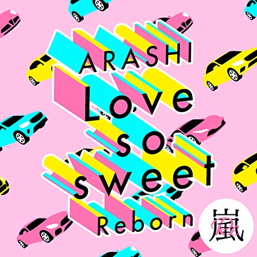 [single]Love so sweet : Reborn – 嵐[FLAC + MP3]