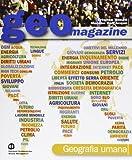 Geomagazine. Geografia umana. Con espansione online. Per le Scuole superiori