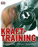Krafttraining: Muskelaufbau - Fitness - Gesundheit
