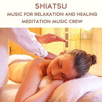 Shiatsu: Music for Relaxation and Healing