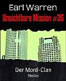 Unsichtbare Mission #35: Der Mord-Clan