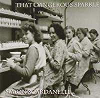 That Dangerous Sparkle