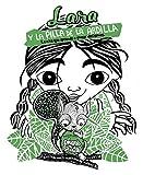 Lara y la pilla de la ardilla: La niña que aprende a tomar decisiones