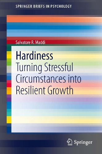 Hardiness: Turning Stressful Circumstances into Resilient Growth (SpringerBriefs in Psychology) (English Edition)