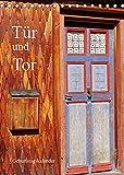 Tür und Tor - Geburtstagskalender (Tischkalender 2022 DIN A5 hoch)