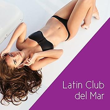 Latin Club del Mar - Música Caliente 2017, Summer Party Vibration, Night Salsa & Bachata, Havana Café