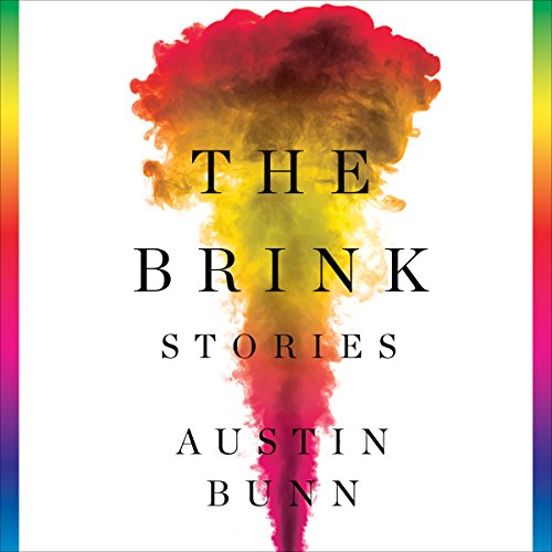 The Brink Audiobook By Austin Bunn cover art