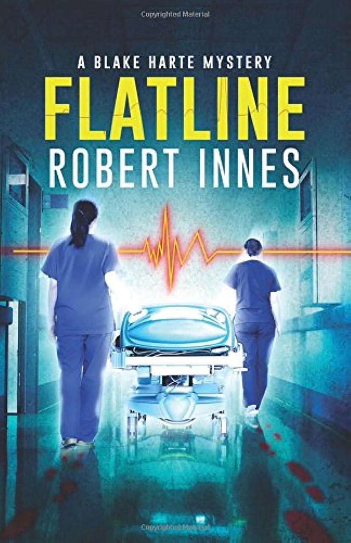 神秘的な聖職者記憶Flatline (The Blake Harte Mysteries)