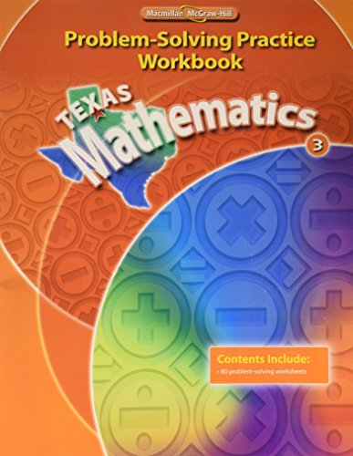 Texas Mathematics 3: Problem-Solving Practice Workbook