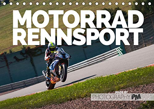 Motorrad Rennsport (Tischkalender 2021 DIN A5 quer)
