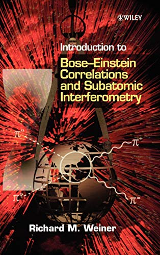 Introduction to Bose-Einstein Correlations and Subatomic Interferometry (Speech and Hearing Series)