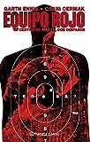 Equipo Rojo nº 02/02: Centro de masas, dos disparos (Independientes USA)