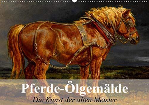 Pferde-Ölgemälde - Die Kunst der alten Meister (Wandkalender 2021 DIN A2 quer)