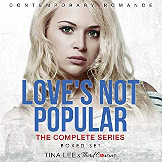 Love's Not Popular - The Complete Series Contemporary Romance cover art