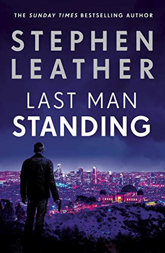 Book's Cover of Last Man Standing: The explosive thriller from bestselling author of the Dan 'Spider' Shepherd series (Matt Standing Thrillers) (English Edition) Versión Kindle