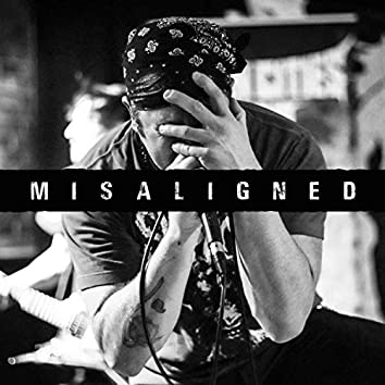 Misaligned (Blast House Studios Session)