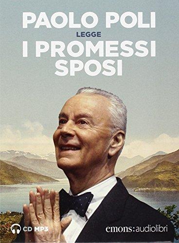I Promessi sposi letto da Paolo Poli. Audiolibro. 3 CD Audio formato MP3
