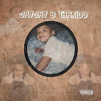 JayJay B ThaKidd