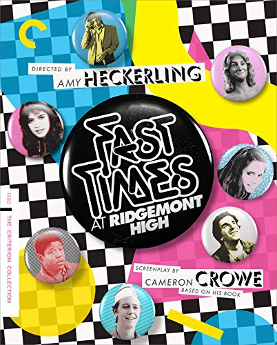 Fast Times at Ridgemont High (the Criterion Collection) [Blu-ray]
