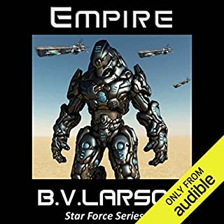 Empire     Star Force, Book 6              Written by:                                                                                                                                 B. V. Larson                               Narrated by:                                                                                                                                 Mark Boyett                      Length: 13 hrs and 15 mins     4 ratings     Overall 4.5