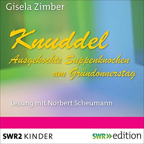 Knuddel: Ausgekochte Knochen am Gründonnerstag Titelbild