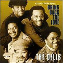 Bring Back The Love / Classic Dells Soul