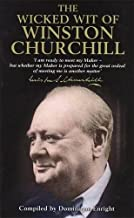 The Wicked Wit of Winston Churchill by (2001-08-31)