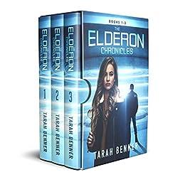 The Elderon Chronicles (Books 1-3) by [Tarah Benner]