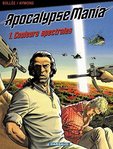 Apocalypse Mania, tome 1 : Couleurs spectrales