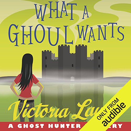 What a Ghoul Wants audiobook cover art