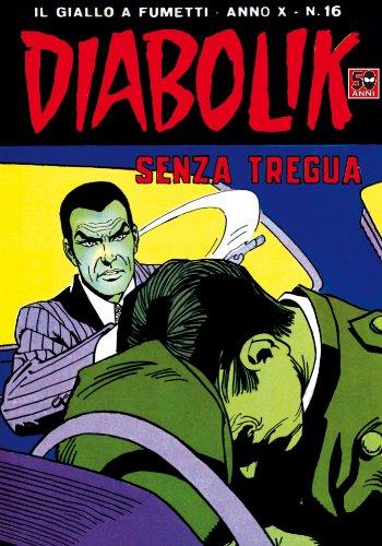 Amazon Com Diabolik 196 Senza Tregua Italian Edition Ebook Giussani Angela Luciana Giussani Kindle Store