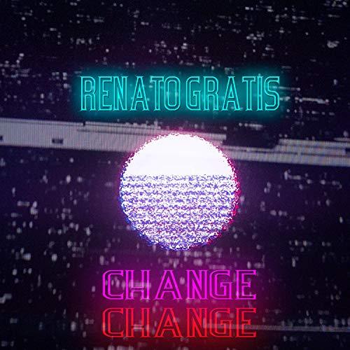 Renato Gratis Change