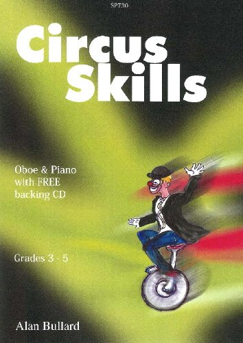 Price comparison product image Circus Skills for Oboe and Piano by Alan Bullard