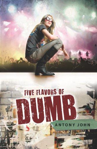 Ebook Five Flavors Of Dumb By Antony John