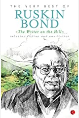 THE WRITER ON THE HILL: THE VERY BEST OF RUSKIN BOND Kindle Edition