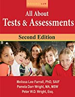 Wrightslaw All About Tests and Assessments, 2nd Edition 1892320312 Book Cover