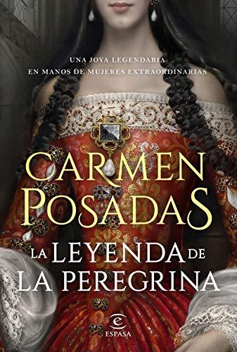 La leyenda de la Peregrina (ESPASA NARRATIVA)