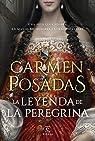 La leyenda de la Peregrina par Posadas
