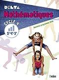 Mathématiques 5e-4e-3e Cycle 4 Delta : livre de l'élève - Grand...