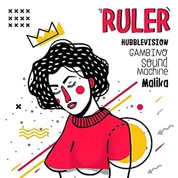 Ruler (feat. Malika)