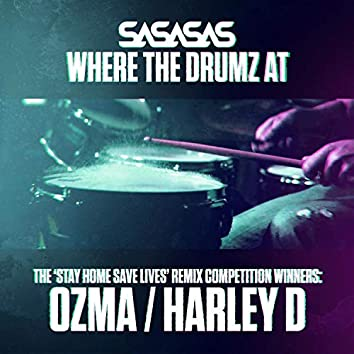 Where the Drumz At (Remixes)