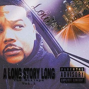 A Long Story Long the Mixtape, Vol. 1