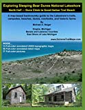 Exploring Sleeping Bear Dunes National Lakeshore: North Half — Dune Climb to Good Harbor Trail Beach: A map-based backcountry guide to the Lakeshore's ... beaches, dunes, overlooks, and historic farms
