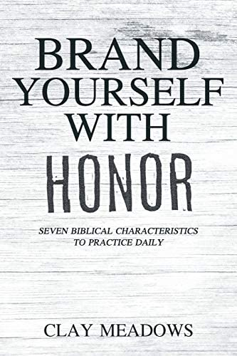 Brand Yourself with Honor Seven Biblical Characteristics to Practice Daily product image