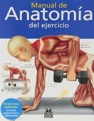 Manual de anatomía del ejercicio (Color) (Deportes)